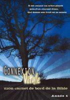 9782358430081, connexion, vitale, année, 4, mon, carnet, de, bord, de, la, bible, éditions, clé, word, of, life, méditations, quotidiennes, jeunesses