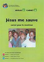 9782362492716, jésus, sauve, moniteur, enfants