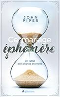 9782362493959, mariage éphémère, john piper