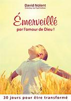 9782365261296, amour, dieu, david nolent