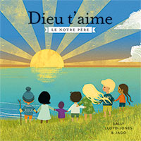 9782367140742, dieu t'aime, sally lloyd-jones
