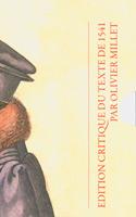 9782600012409, institution, religion, chrétienne, Olivier, Millet, 1541, Jean, Calvin, livres, Droz, Bible, excelsis, exégèse, vie, chrétienne, Dieu, Christ, Jésus, église, saint-esprit, critique