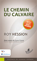 9782722201545, le, chemin, du, calvaire, le, message, puissant, du, christianisme, transforme, encore, des, vies, the, calvary, road, collections, réveil, aujourd'hui, éditions, blfeurope, clcfrance, roy, hession, avec, notes, de, lynn, green, georges, verwer