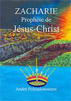 9782746692312, zacharie, prophète, andré pobiedonoscew