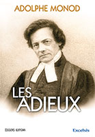 9782755000412, Adolphe, Monod, adieux, prédications, méditations, excelsis, livres, XL6, ouvrages, littérature