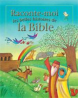 9782755001648, raconte, moi, les, belles, histoires, de, la, bible, the, lion, first, book, of, bible, stories, éditions, excelsis, xl6, enfants, bibliques