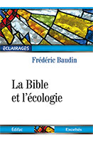 9782755001891, bible, écologie, frédéric baudin