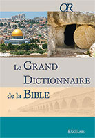 9782755003178, grand dictionnaire, bible, excelsis