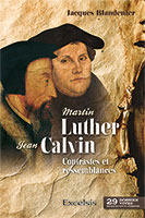 9782755003314, luther, calvin, jacques blandenier