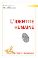 9782755003598, identité humaine, micaël razzano