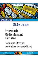 9782755003772, procréation médicalement assistée, michel johner