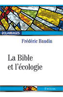 9782755003925, bible, écologie, frédéric baudin