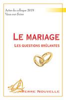 9782755004168, mariage, questions brûlantes, colloque