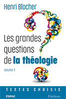 9782755004212, grandes questions, théologie, henri blocher