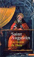 9782757824481, vision de dieu, saint augustin