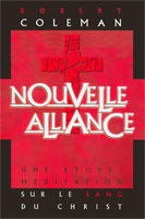 9782804501075, nouvelle, alliance, une, étude, méditation, sur, le, sang, de, christ, the, new, covenant, robert, coleman, éditions, blfeurope