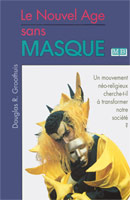 9782826032496, le, nouvel, âge, sans, masque, unmasking, the, new, age, douglas, groothuis, éditions, mb, la, maison, de, la, bible, dénominations