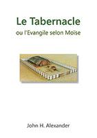 9782826032540, tabernacle, moïse, john alexander