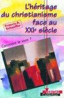 9782826033691, l'héritage, du, christianisme, face, auxxièsiècle, comment, le, vivre, , francis, schaeffer