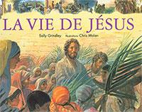 9782826034940, la, vie, de, jésus-christ, sally, grindley, éditions, mb, la, maison, de, la, bible, croix, crucifixion, ressuscité, résurrection, enfants