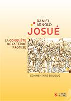 9782826040132, josué, daniel arnold, commentaire biblique
