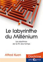 9782828700638, le, labyrinthe, du, millénium, la, doctrine, de, la, fin, des, temps, alfred, kuen, éditions, emmaus, collection, doctrine
