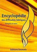 9782828700881, encyclopédie, des, difficultés, bibliques, évangiles, et, actes, alfred, kuen, éditions, emmaus