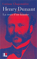 9782830916720, henry dunant, croix-rouge, biographie