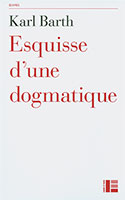 9782830916768, esquisse, dogmatique, karl barth