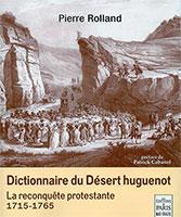 9782846212489, dictionnaire, désert huguenot, pierre rolland