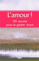 9782847001174, l'amour, 101, secrets, pour, le, garder, vivant, 101, simple, secrets, to, keep, your, love, alive, éditions, vida