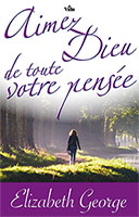 9782847001693, aimez, dieu, de, toute, votre, pensée, loving, god, with, all, your, mind, elizabeth, georges, elisabeth, éditions, vida, harvest, house, publishers