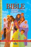 9782847001709, la, bible, racontée, aux, enfants, une, histoire, par, jour, tout, au, long, de, l'année, the 365, day, children's, bible, storybook, éditions, vida