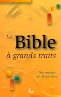 9782850315220, la, bible, à, grands, traits, une, analyse, de, chaque, livre, john, balchin, peter, cotterell, mary, evans, gilbert, kirby, peggy, knight, derek, tidball, éditions, llb, la, ligue, pour, la, lecture, de, la, bible