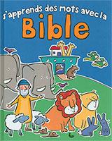 9782850317231, j'apprends, des, mots, avec, la, bible, christina, goodings, éditions, llb, la, ligue, pour, la, lecture, de, la, bible, enfants
