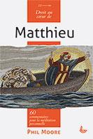 9782850318108, matthieu, commentaires, phil moore