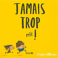 9782853007214, trop petit, steph williams