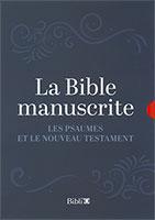 9782853007849, bible manuscrite, psaumes, nouveau testament