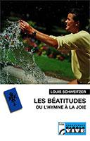 9782853041911, les, béatitudes, ou, l'hymne, à, la, joie, louis, schweitzer, éditions, olivétan
