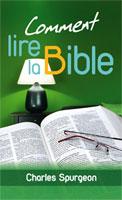 9782853310048, comment, lire, la, bible, how, to, read, the, bible, charles, spurgeon, éditions, excelsis, xl6, grâce, et, vérité