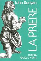 9782853310055, la, prière, prayer, john, bunyan, éditions, grâce, et, vérité, excelsis, xl6