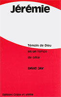 9782853310437, jeremie, temoin, Dieu, temps, crise, grace, verite, david, day