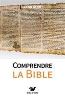 9782853310673, comprendre, bible, john stott