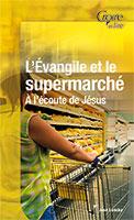 9782855091440, évangile, supermarché, josé loncke