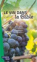 9782855091563, vin, bible, marc rey