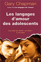 9782863143889, les, cinq, 5, langages, d'amour, des, adolescents, les actes, qui disent, je, t'aime, à, nos, ados, five, love, languages, of teenagers, gary, chapman, éditions, farel