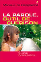 9782863144152, guérison, psychologue, monique de hadjetlaché