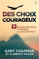 9782863145074, choix courageux, gary chapman
