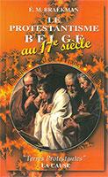 9782876570412, protestantisme, belge, au, 17e, siècle, belgique, nord, de, la, france, refuge, émile, michel, braekman, éditions, lacause