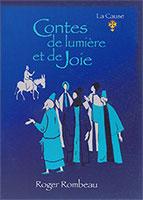 9782876570566, contes, de, lumière, et, de, joie, roger, rombeau, éditions, lacause